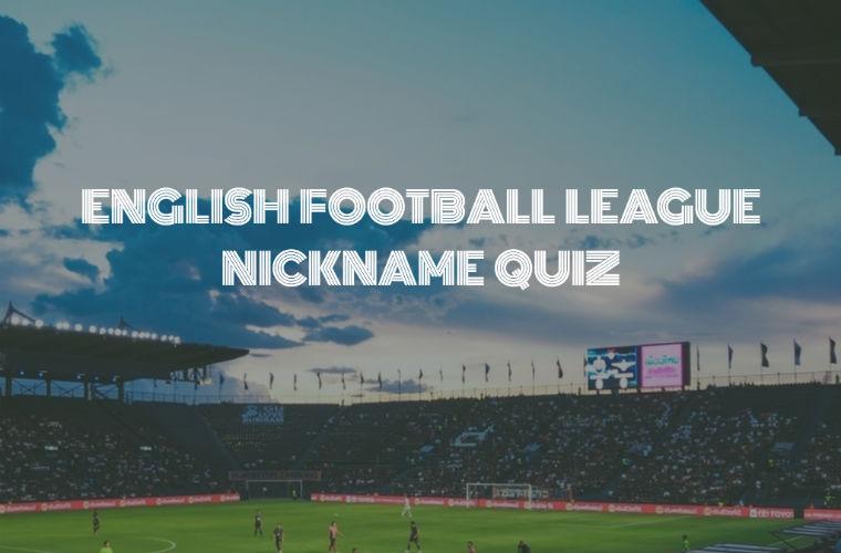 Football League Nickname Quiz